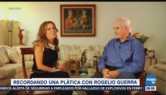 Recordando una plática con Rogelio Guerra (Parte 2)
