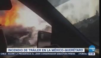 Incendia Tráiler Carretera México Querétaro