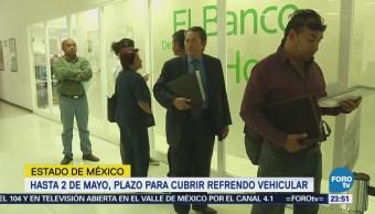 Estado De México Amplía 2 De Mayo Plazo Refrendo Vehicular