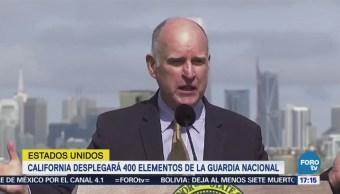 California desplegará 400 elementos de la Guardia Nacional