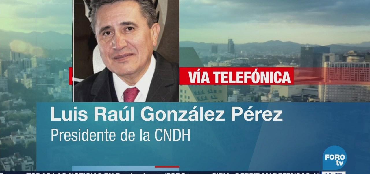 Cndh Pide Propuestas Integrales Procuración Justicia Luis Raúl González Pérez