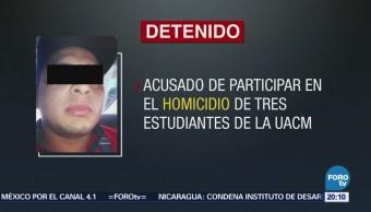 Detienen a presunto responsable del homicidio de tres estudiantes de UACM
