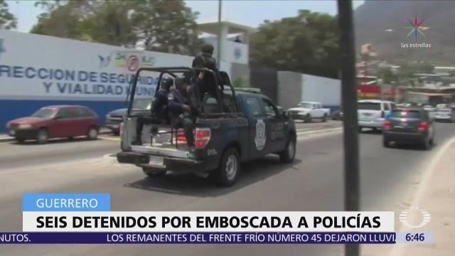 Detienen a seis presuntos delincuentes vinculados con emboscada a policías en Guerrero