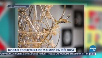 Extra Extra: Roban escultura de 2.6 mdd en Bélgica