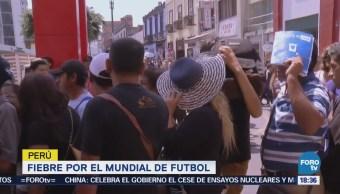 Fiebre Perú Mundial Futbol Miles De Aficionados
