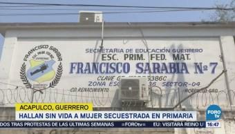 Hallan sin vida a mujer secuestrada en primaria en Acapulco