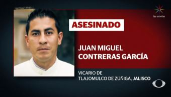 Asesinan a Juan Miguel Contreras, sacerdote de Tlajomulco, Jalisco
