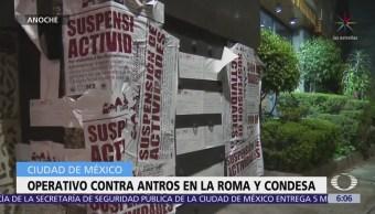 Realizan operativo contra antros de la Roma y Condesa, CDMX