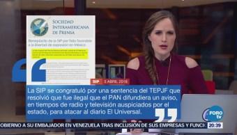 Sociedad Interamericana de Prensa celebra sentencia del TEPJF sobre El Universal