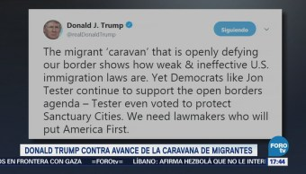 Trump Critica Avance Caravana Migrante