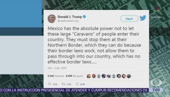 Trump insiste en que México debe frenar las caravanas de migrantes