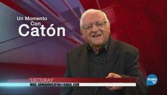 Momento Armando Fuentes Catón Abril Lecturas