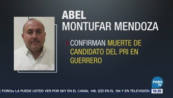 Confirman Muerte Candidato Pri Guerrero Abel Montufar Mendoza