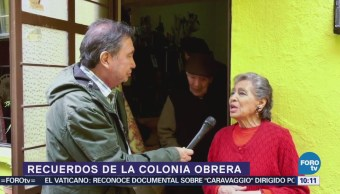 Abuelitos relatan recuerdos de la colonia Obrera