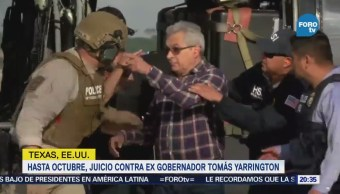 Aplazan Juicio Exgobernador Tomás Yarrington Tamaulipas