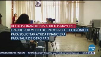 Aumentan fraudes contra adultos mayores