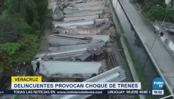 Delincuentes Provocan Choque Trenes Veracruz Robo