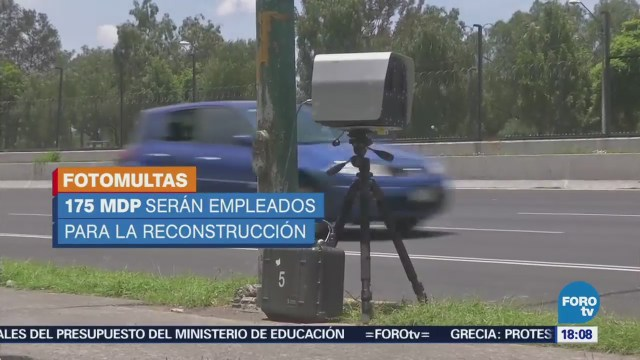 Dinero Fotomultas Fotoinfracciones Será Para Reconstrucción