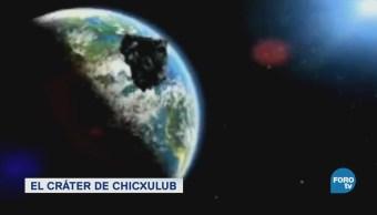 Cráter Chicxulub Laboratorio Único México Mundo