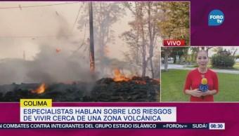 Especialistas Hablan Sobre Riesgos Vivir Cerca Una Zona Volcánica