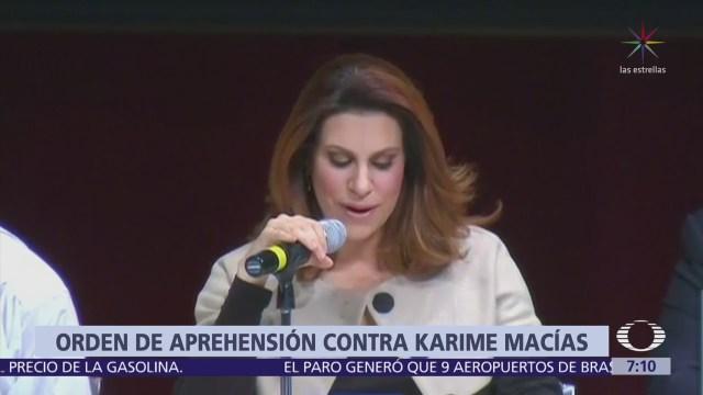 Giran orden de aprehensión contra Karime Macías