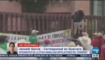 Integrantes CETEG Vandalizan Instalaciones Congreso Guerrero
