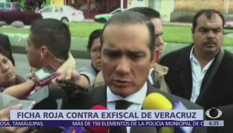 Interpol emite ficha roja contra exfiscal de Veracruz