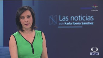Las Noticias con Karla Iberia Programa del 17