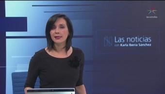 Las Noticias, con Karla Iberia: Programa del 18 de mayo de 2018