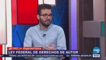 Ley Federal Derechos Autor Análisis Agenda Pública Luis Fernando García