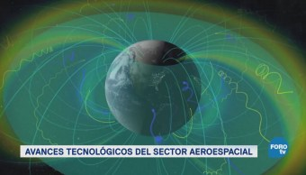 Los avances tecnológicos del sector aeroespacial
