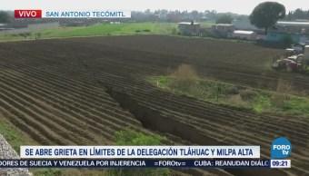 Abre Grieta Límites Delegación Tláhuac Milpa Alta