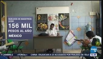 México, Séptico Lugar Peores Salarios Maestros OCDE