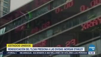 Morgan Stanley Peso Mexicano Dólar Canadiense Vulnerables Negociaciones Tlcan