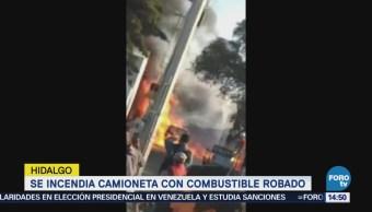 Incendia Camioneta Combustible Robado Hidalgo