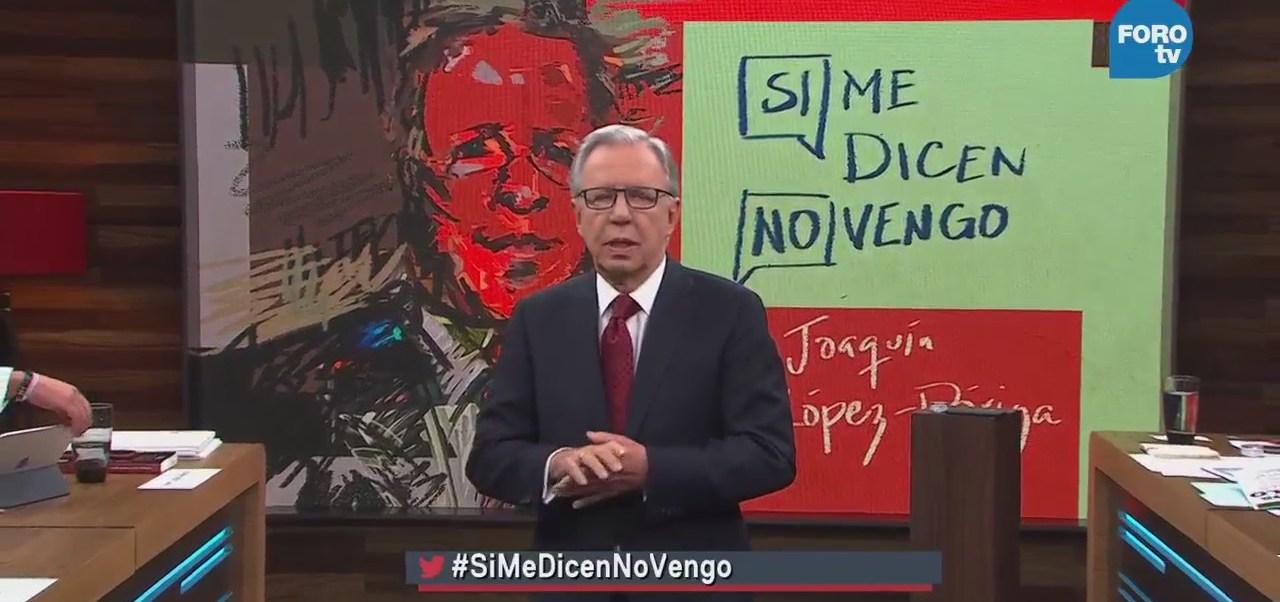 Si me dicen no vengo Joaquín López-Dóriga Voceros