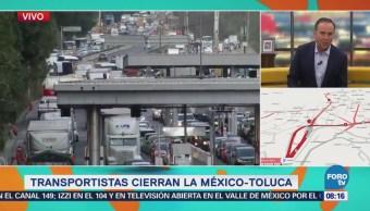 Transportistas cierran la México-Toluca