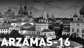 Arzamas-16 Ciudad Rusia Desarrollo Investigaciones Atómicas
