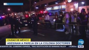 Asesinan Pareja Colonia Doctores CDMX Crimen