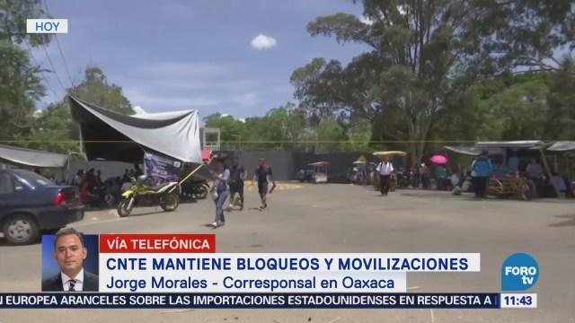 CNTE mantiene bloqueos y movilizaciones en Oaxaca