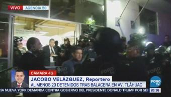 Detienen a 20 personas tras balacera en Tláhuac