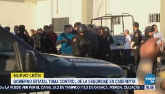 Gobierno de NL asume la seguridad en Cadereyta