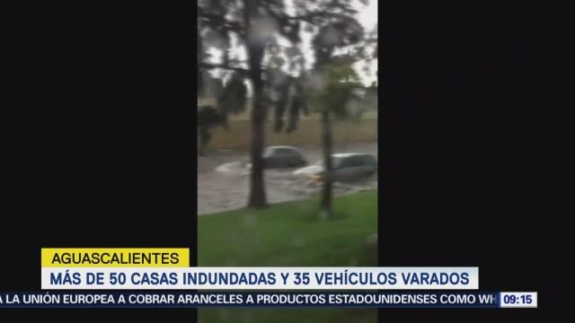 Más de 50 casas inundadas y 35 vehículos varados en Aguascalientes