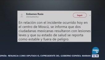 Confirman Dos Mujeres Mexicanas Lesionadas Accidente Moscú Rusia