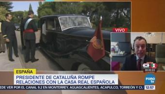 Presidente Cataluña Rompe Relaciones Casa Real Española