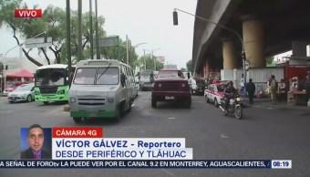 Reportan tránsito constante en Periférico y Tláhuac, CDMX