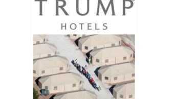 Parodian hoteles de Trump con imágenes de centros detención