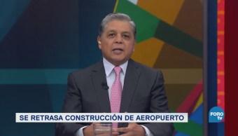 Retrasa Construcción Aeropuerto