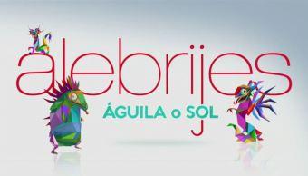 Alebrijes Águila Sol Programa Julio AMLO