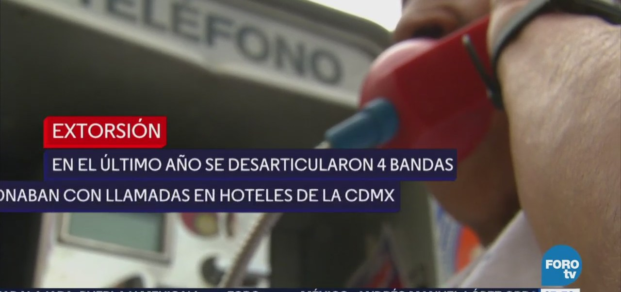 Aumentan llamadas extorsión huéspedes de hoteles capitalinos